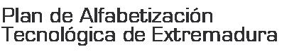 Plan de Alfabetización Técnológica de Extremadura